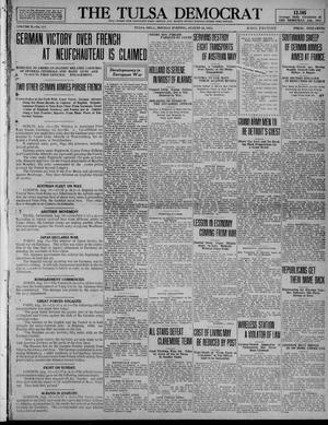 Primary view of object titled 'The Tulsa Democrat (Tulsa, Okla.), Vol. 10, No. 317, Ed. 1 Monday, August 24, 1914'.