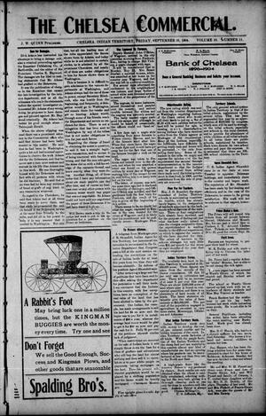 Primary view of The Chelsea Commercial. (Chelsea, Indian Terr.), Vol. 10, No. 11, Ed. 1 Friday, September 16, 1904
