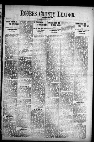 Primary view of object titled 'Rogers County Leader. And Rogers County News (Claremore, Okla.), Vol. 4, No. 14, Ed. 1 Friday, June 7, 1912'.
