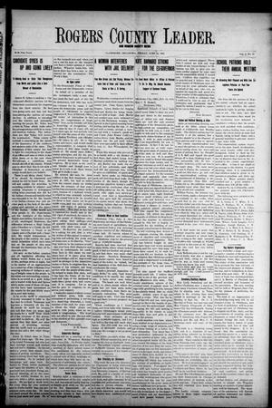 Primary view of object titled 'Rogers County Leader. And Rogers County News (Claremore, Okla.), Vol. 4, No. 15, Ed. 1 Friday, June 14, 1912'.