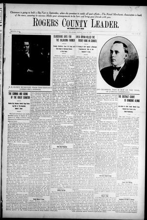 Primary view of object titled 'Rogers County Leader. And Rogers County News (Claremore, Okla.), Vol. 4, No. 19, Ed. 1 Friday, July 12, 1912'.