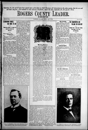 Primary view of object titled 'Rogers County Leader. And Rogers County News (Claremore, Okla.), Vol. 4, No. 20, Ed. 1 Friday, July 19, 1912'.