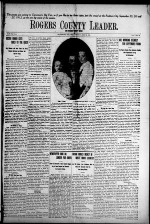 Primary view of object titled 'Rogers County Leader. And Rogers County News (Claremore, Okla.), Vol. 4, No. 21, Ed. 1 Friday, July 26, 1912'.