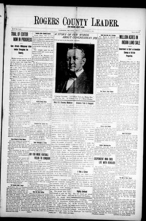 Primary view of object titled 'Rogers County Leader. And Rogers County News (Claremore, Okla.), Vol. 4, No. 37, Ed. 1 Friday, November 15, 1912'.