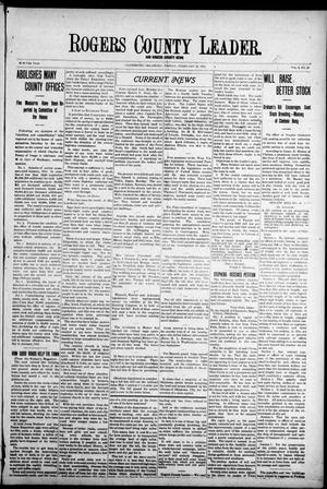 Primary view of object titled 'Rogers County Leader. And Rogers County News (Claremore, Okla.), Vol. 4, No. 50, Ed. 1 Friday, February 14, 1913'.