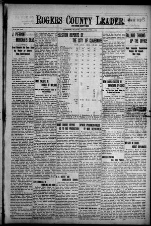 Primary view of object titled 'Rogers County Leader. And Rogers County News (Claremore, Okla.), Vol. 5, No. 5, Ed. 1 Friday, April 4, 1913'.