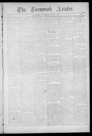 Primary view of object titled 'The Tecumseh Leader. (Tecumseh, Okla. Terr.), Vol. 1, No. 7, Ed. 1 Friday, May 11, 1894'.
