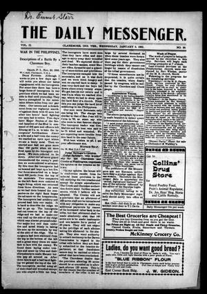 Primary view of object titled 'The Daily Messenger. (Claremore, Indian Terr.), Vol. 2, No. 38, Ed. 1 Wednesday, January 9, 1901'.