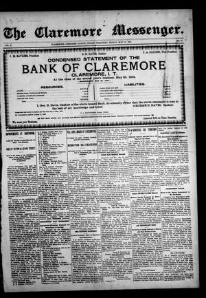 Primary view of object titled 'The Claremore Messenger. (Claremore, Indian Terr.), Vol. 10, No. 12, Ed. 1 Friday, May 27, 1904'.