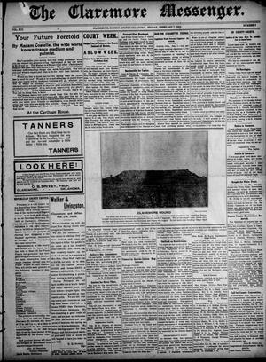 Primary view of object titled 'The Claremore Messenger. (Claremore, Okla.), Vol. 13, No. 6, Ed. 1 Friday, February 7, 1908'.