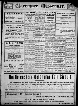 Primary view of object titled 'Claremore Messenger. (Claremore, Okla.), Vol. 13, No. 36, Ed. 1 Friday, August 28, 1908'.