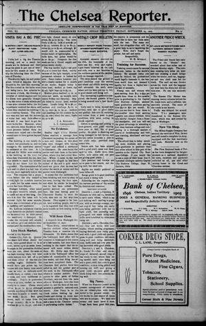Primary view of object titled 'The Chelsea Reporter. (Chelsea, Indian Terr.), Vol. 11, No. 17, Ed. 1 Friday, September 29, 1905'.