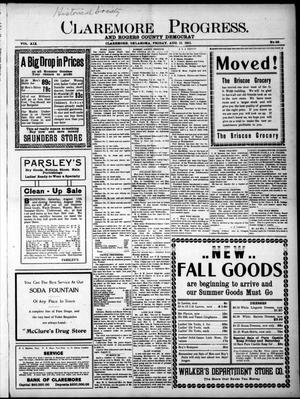 Primary view of object titled 'Claremore Progress. And Rogers County Democrat (Claremore, Okla.), Vol. 19, No. 28, Ed. 1 Friday, August 11, 1911'.