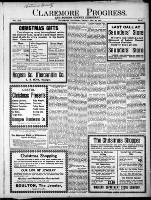 Primary view of object titled 'Claremore Progress. And Rogers County Democrat (Claremore, Okla.), Vol. 19, No. 47, Ed. 1 Friday, December 22, 1911'.