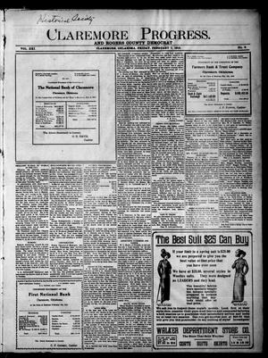 Primary view of object titled 'Claremore Progress. And Rogers County Democrat (Claremore, Okla.), Vol. 21, No. 2, Ed. 1 Friday, February 7, 1913'.