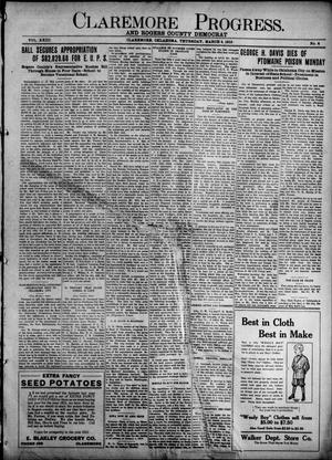 Primary view of object titled 'Claremore Progress. And Rogers County Democrat (Claremore, Okla.), Vol. 23, No. 4, Ed. 1 Thursday, March 4, 1915'.