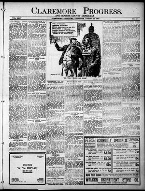 Primary view of object titled 'Claremore Progress. And Rogers County Democrat (Claremore, Okla.), Vol. 24, No. 27, Ed. 1 Thursday, August 10, 1916'.