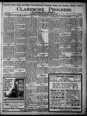 Primary view of object titled 'Claremore Progress. And Rogers County Democrat (Claremore, Okla.), Vol. 25, No. 12, Ed. 1 Thursday, April 19, 1917'.