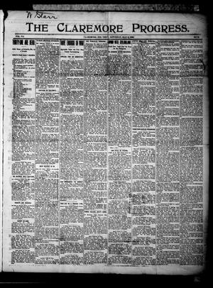 Primary view of The Claremore Progress. (Claremore, Indian Terr.), Vol. 7, No. 13, Ed. 1 Saturday, May 6, 1899