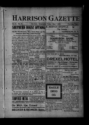 Primary view of object titled 'Harrison Gazette. (Harrison, Okla.), Vol. 2, No. 31, Ed. 1 Friday, May 1, 1903'.