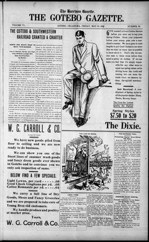 Primary view of object titled 'The Harrison Gazette. The Gotebo Gazette. (Gotebo, Okla.), Vol. 6, No. 39, Ed. 1 Friday, May 10, 1907'.
