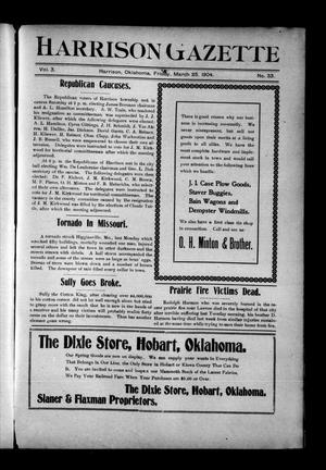 Primary view of object titled 'Harrison Gazette (Harrison, Okla.), Vol. 3, No. 33, Ed. 1 Friday, March 25, 1904'.