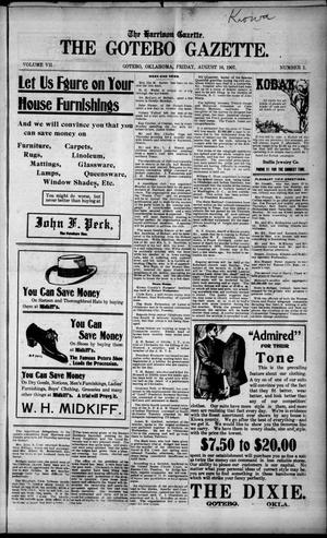 Primary view of object titled 'The Harrison Gazette. The Gotebo Gazette. (Gotebo, Okla.), Vol. 7, No. 1, Ed. 1 Friday, August 16, 1907'.