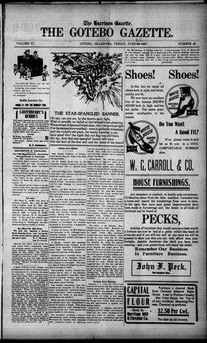 Primary view of object titled 'The Harrison Gazette. The Gotebo Gazette. (Gotebo, Okla.), Vol. 6, No. 46, Ed. 1 Friday, June 28, 1907'.