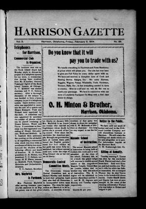 Primary view of object titled 'Harrison Gazette (Harrison, Okla.), Vol. 3, No. 26, Ed. 1 Friday, February 5, 1904'.