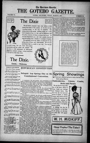 Primary view of object titled 'The Harrison Gazette. The Gotebo Gazette. (Gotebo, Okla.), Vol. 6, No. 30, Ed. 1 Friday, March 8, 1907'.