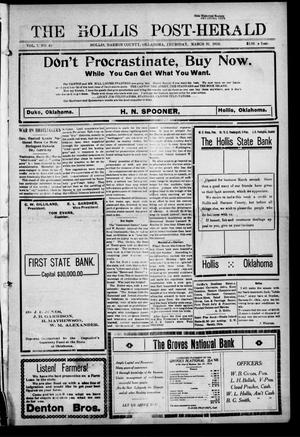 Primary view of object titled 'The Hollis Post-Herald (Hollis, Okla.), Vol. 7, No. 40, Ed. 1 Thursday, March 31, 1910'.