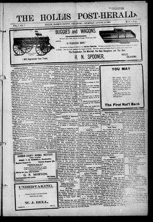 Primary view of object titled 'The Hollis Post-Herald (Hollis, Okla.), Vol. 7, No. 7, Ed. 1 Thursday, August 12, 1909'.
