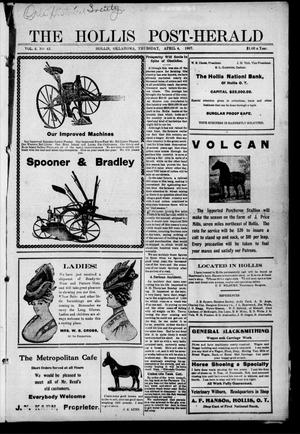 Primary view of object titled 'The Hollis Post-Herald (Hollis, Okla.), Vol. 4, No. 43, Ed. 1 Thursday, April 4, 1907'.