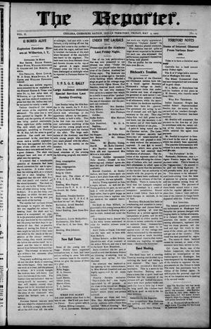 Primary view of object titled 'The Reporter. (Chelsea, Indian Terr.), Vol. 10, No. 19, Ed. 1 Friday, May 5, 1905'.