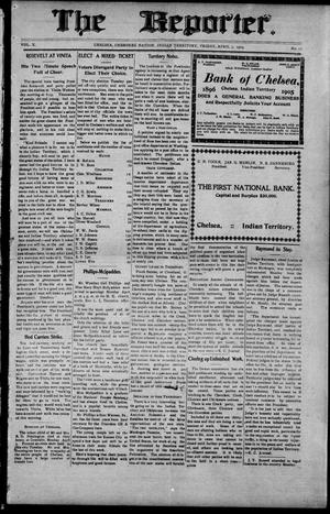 Primary view of object titled 'The Reporter. (Chelsea, Indian Terr.), Vol. 10, No. 15, Ed. 1 Friday, April 7, 1905'.