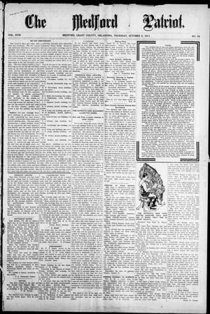 Primary view of object titled 'The Medford Patriot. (Medford, Okla.), Vol. 18, No. 52, Ed. 1 Thursday, October 5, 1911'.