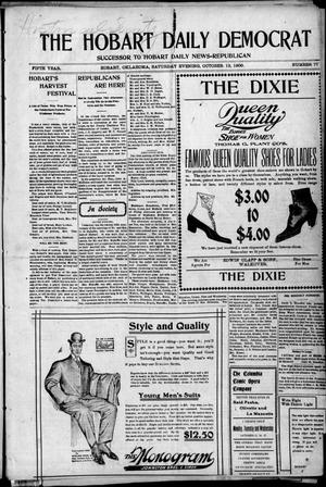 Primary view of object titled 'The Hobart Daily Democrat (Hobart, Okla.), Vol. 5, No. 77, Ed. 1 Saturday, October 13, 1906'.