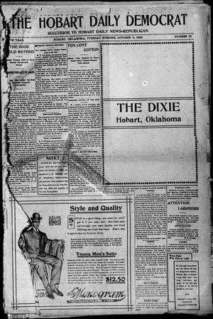 Primary view of object titled 'The Hobart Daily Democrat (Hobart, Okla.), Vol. 5, No. 73, Ed. 1 Tuesday, October 9, 1906'.