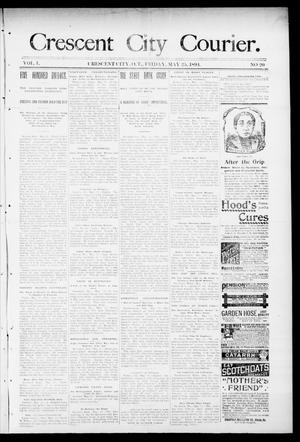 Primary view of object titled 'Crescent City Courier. (Crescent City, Okla. Terr.), Vol. 1, No. 20, Ed. 1 Friday, May 25, 1894'.