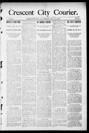 Primary view of object titled 'Crescent City Courier. (Crescent City, Okla. Terr.), Vol. 1, No. 33, Ed. 1 Friday, August 24, 1894'.