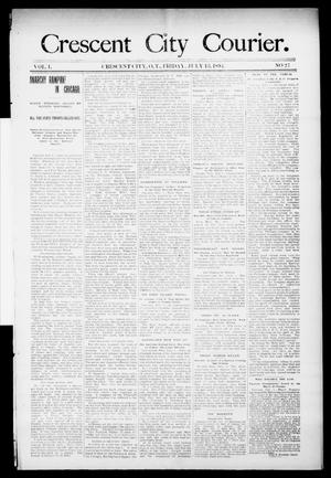 Primary view of object titled 'Crescent City Courier. (Crescent City, Okla. Terr.), Vol. 1, No. 27, Ed. 1 Friday, July 13, 1894'.
