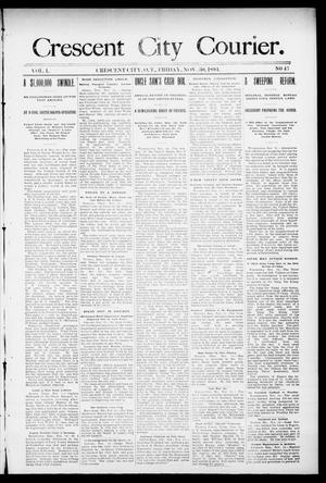 Primary view of object titled 'Crescent City Courier. (Crescent City, Okla. Terr.), Vol. 1, No. 47, Ed. 1 Friday, November 30, 1894'.