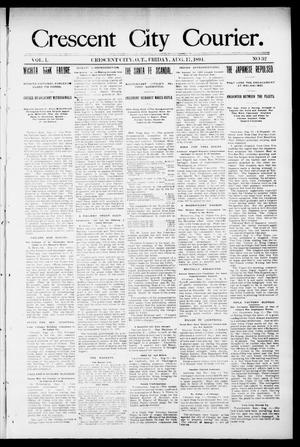 Primary view of object titled 'Crescent City Courier. (Crescent City, Okla. Terr.), Vol. 1, No. 32, Ed. 1 Friday, August 17, 1894'.