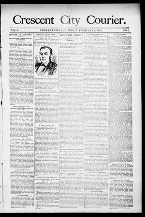 Primary view of object titled 'Crescent City Courier. (Crescent City, Okla. Terr.), Vol. 1, No. 5, Ed. 1 Friday, February 9, 1894'.