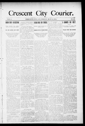 Primary view of object titled 'Crescent City Courier. (Crescent City, Okla. Terr.), Vol. 1, No. 19, Ed. 1 Friday, May 18, 1894'.