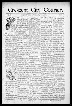 Primary view of object titled 'Crescent City Courier. (Crescent City, Okla. Terr.), Vol. 1, No. 48, Ed. 1 Friday, December 7, 1894'.