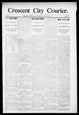 Primary view of object titled 'Crescent City Courier. (Crescent City, Okla. Terr.), Vol. 1, No. 17, Ed. 1 Friday, May 4, 1894'.