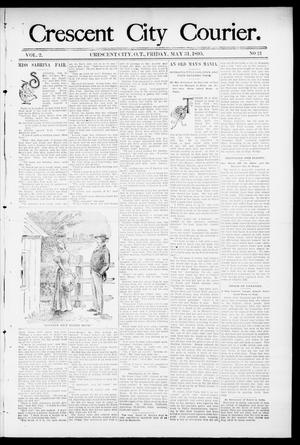 Primary view of object titled 'Crescent City Courier. (Crescent City, Okla. Terr.), Vol. 2, No. 21, Ed. 1 Friday, May 31, 1895'.