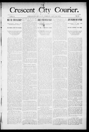 Primary view of object titled 'Crescent City Courier. (Crescent City, Okla. Terr.), Vol. 1, No. 41, Ed. 1 Friday, October 19, 1894'.