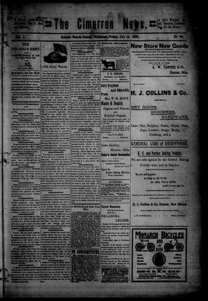 Primary view of object titled 'The Cimarron News. (Kenton, Okla.), Vol. 1, No. 49, Ed. 1 Friday, July 14, 1899'.